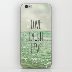 Love Laugh Live iPhone & iPod Skin