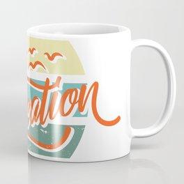 staycation vacation text  Coffee Mug