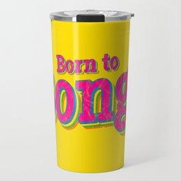 Born to Bongo Travel Mug