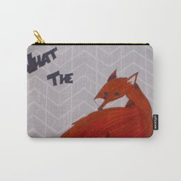 What the Fox Carry-All Pouch