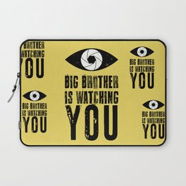Big Brother is Watching YOU! Laptop Sleeve