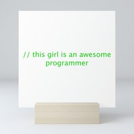 This girl is an awesome programmer Mini Art Print