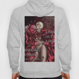 Brooke Candy - Living Out Lud Hoody