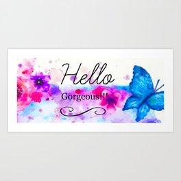 Hello Gorgeous Sign, Hello Gorgeous Wall Art, Bedroom Wall Decor Art Print