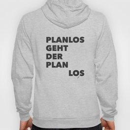 Planlos geht der Plan los - Black Hoody