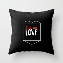 Give Me Love Black Heart Throw Pillow