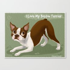 I Love My Boston Terrier Canvas Print