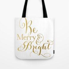 Be Merry & Bright Tote Bag