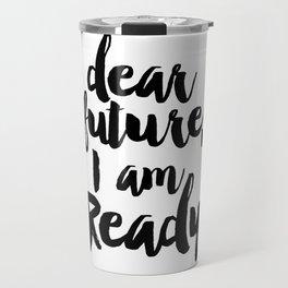 Inspirational Quote Nursery Quote Kids Room Decor Print Printable Quote Print Typography Print Quote Travel Mug