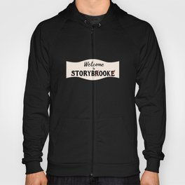 OUAT |Welcome to Storybrooke sign Hoody