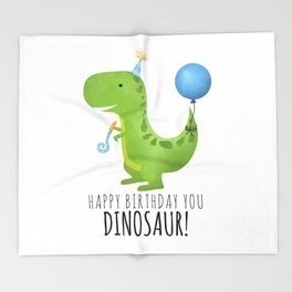 Happy Birthday You Dinosaur! Throw Blanket