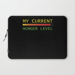 My Current Hunger Is Increasing Laptop Sleeve
