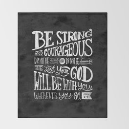 Joshua 1:9 Throw Blanket