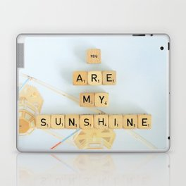 You Are My Sunshine Laptop & iPad Skin