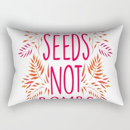 Drop Seeds not Bombs copy Rectangular Pillow