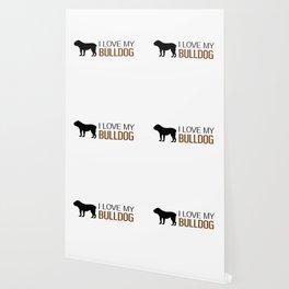 Dogs: I Love My Bulldog Wallpaper