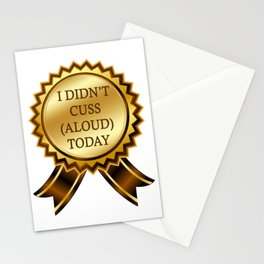 I didn't cuss (aloud) today Stationery Cards