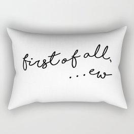first of all, ew Rectangular Pillow