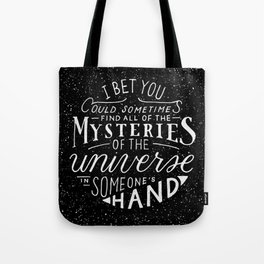 All of the Mysteries of the Universe Tote Bag