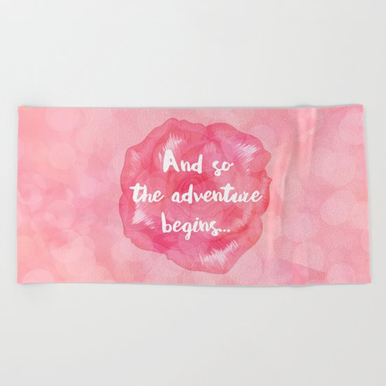 And So the Adventure Begins Beach Towel