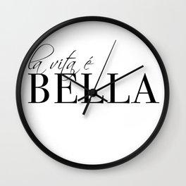 la vita e bella Wall Clock
