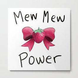 Mew Mew Power Metal Print