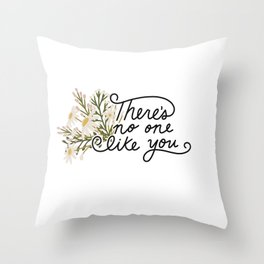 No One Like You Floral Script Throw Pillow