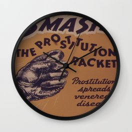 Vintage poster - Smash the prostitution racket Wall Clock
