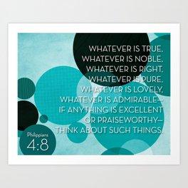 Philippians 4:8 - Teal Art Print