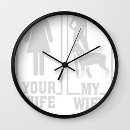 My-Wife-Is-A-Rottweiler-Lover,-Your-Wife-Is-Not Wall Clock