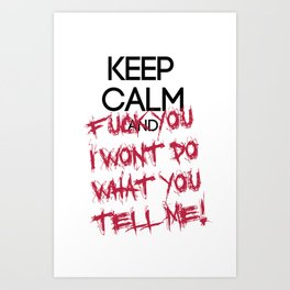 keep Calm Art Print