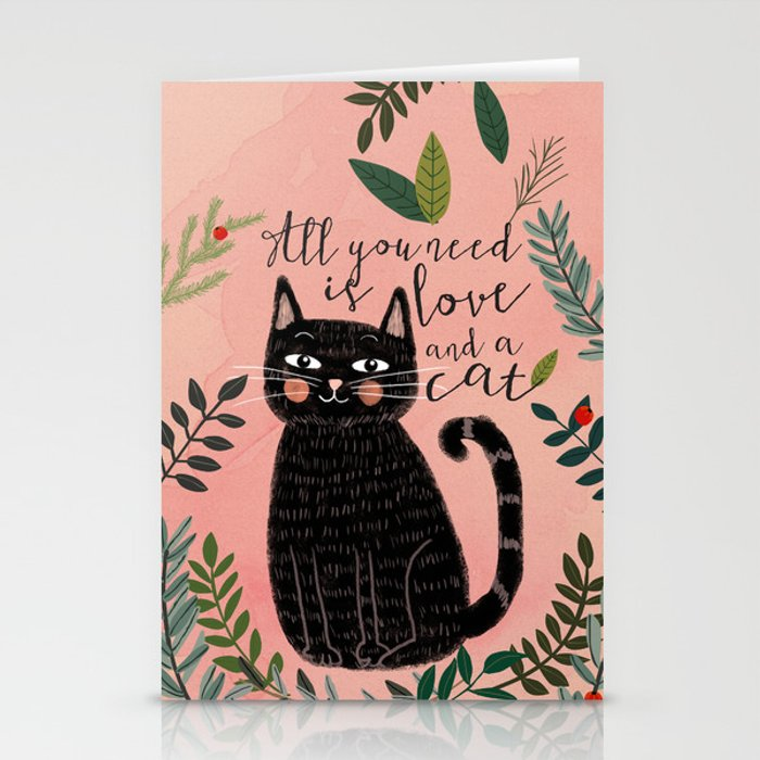 ALL YOU NEED IS LOVE AND A CAT Stationery Cards