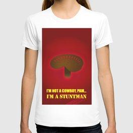 Not a Cowboy T-shirt