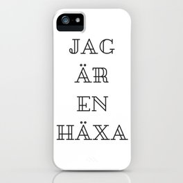 Jag är en Häxa iPhone Case