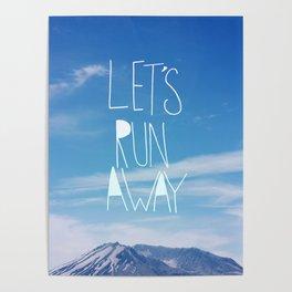 Let's Run Away: Mount Rainier Poster