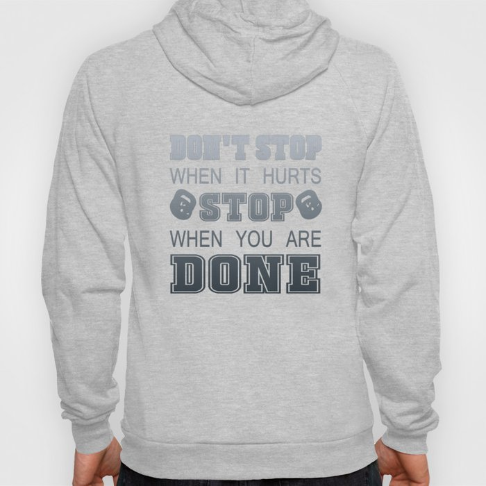 Don't Stop When It Hurts Hoody