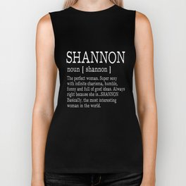 shannon is the perfect woman super sexy with infinite charisma humble funny and full of good ideas a Biker Tank