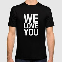 THE WE LOVE YOU PROJECT T-shirt