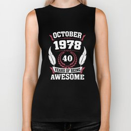 October 1978 40 years of being awesome Biker Tank