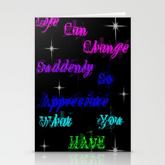Appreciate what you have Stationery Cards