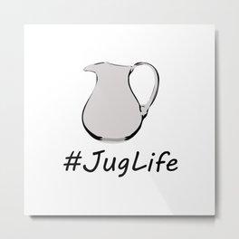#JugLife Metal Print