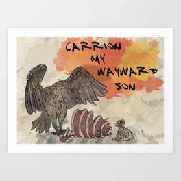 Carrion My Wayward Son Art Print