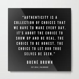 2        Brené  Brown Quotes   190524   Black Metal Print