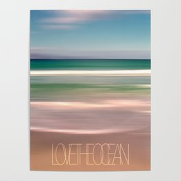 LOVE THE OCEAN I Poster