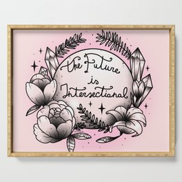 The Future Is Intersectional Serving Tray