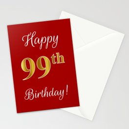 """Elegant """"Happy 99th Birthday!"""" With Faux/Imitation Gold-Inspired Color Pattern Number (on Red) Stationery Cards"""