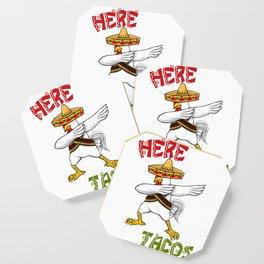 Cinco De Mayo Chicken - Here For The Tacos Coaster