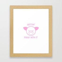 Gettin' piggy with it Framed Art Print