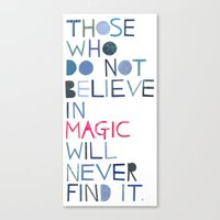 roald dahl Canvas Prints featuring Believe in magic... by Madi