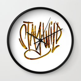 Stay Wild, Stay Golden. Wall Clock